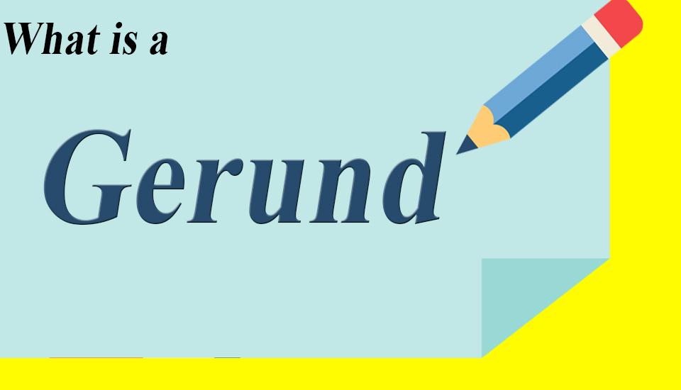 What is Gerund in English