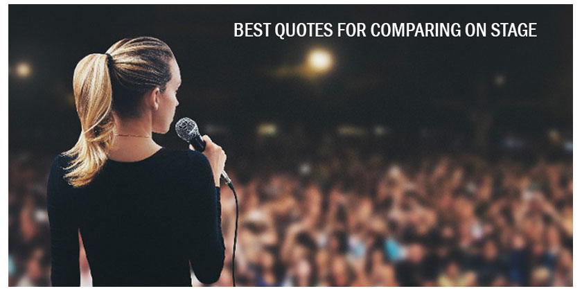 Best Quotes for Comparing on Stage