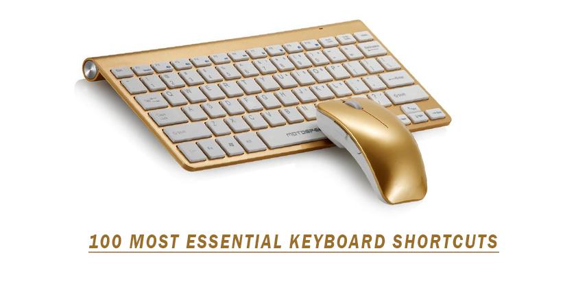 100 Most Essential Keyboard Shortcuts