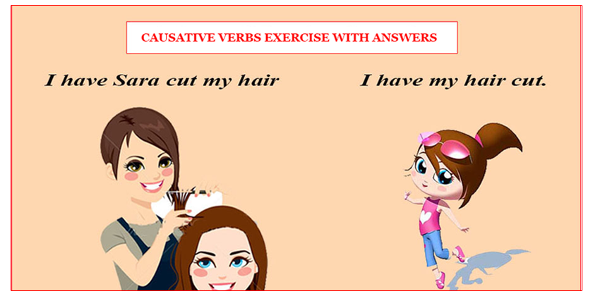 Causative Verbs Exercise With Answers For Beginners