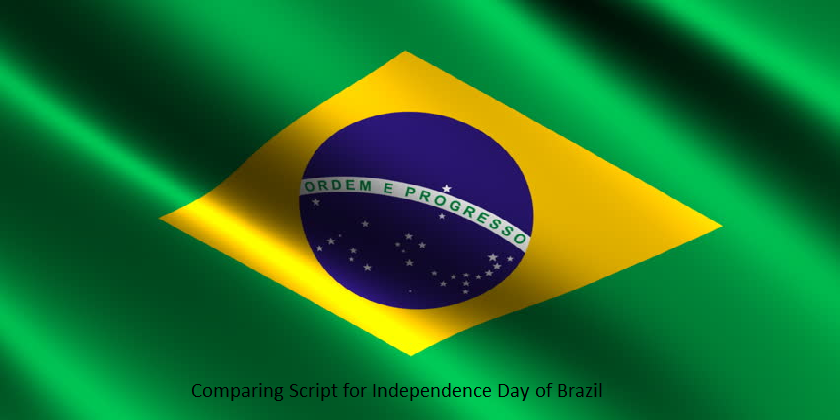 Brazil Independence Day Celebration and Comparing Script