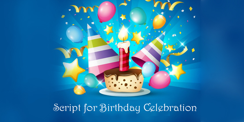 Comparing Script for Birthday Celebration - Anchoring for