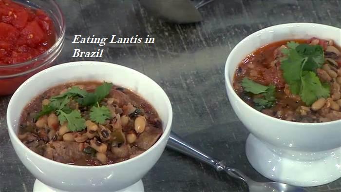 Eating Lantis in Brazil