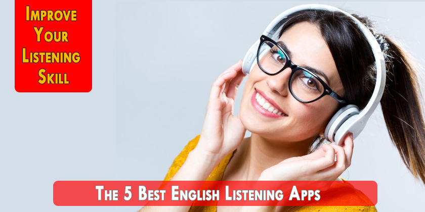 The 5 Best English Listening Apps