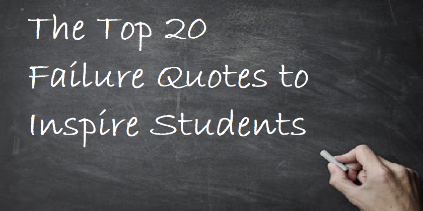 Top 20 Failure Quotes to Inspire Students