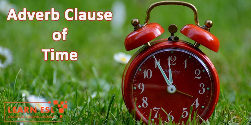 Adverb Clause of Time