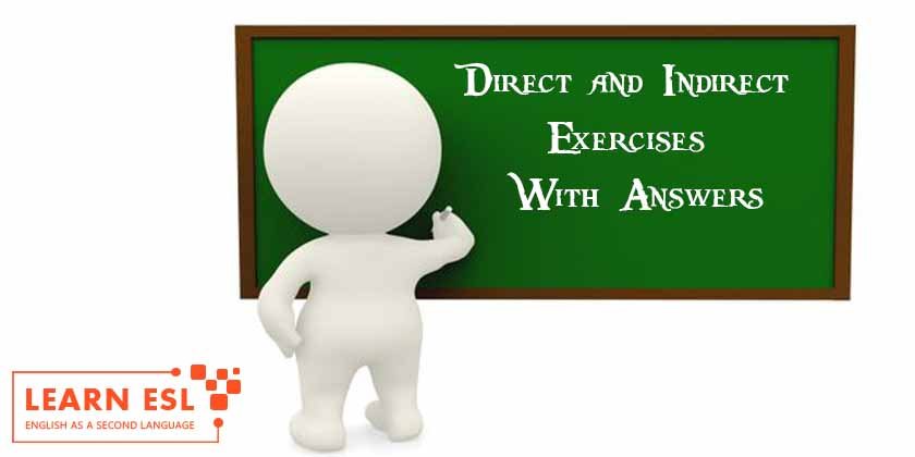 Direct and Indirect Exercises With Answers