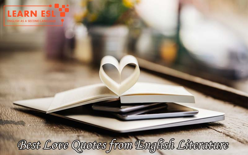 Best Love Quotes from English Literature